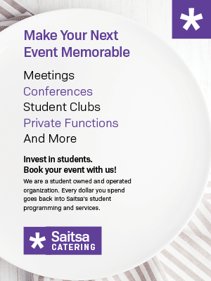 Advertisement for Saitsa Catering with a white dining plate and striped napkin. Meetings, conferences, student clubs, private functions, and more! Invest in students. Book your event with us!